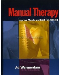 Manual Therapy - Improve Muscle and Joint Functioning