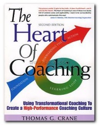 The Heart of Coaching - Using Transformational Coaching