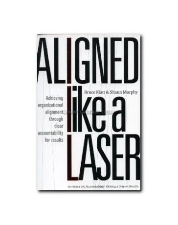 Aligned like a Laser