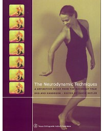 The Neurodynamic Techniques  (+ DVD)