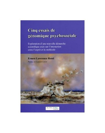 Cinq essais de génomique psychosociale