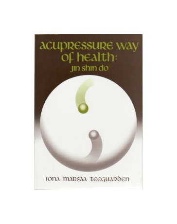 Acupressure Way of Health - Jin Shin Do