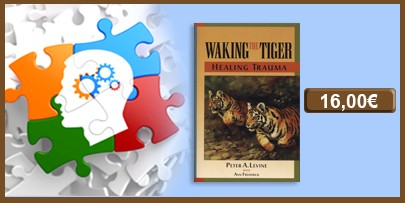WAKING THE TIGER. HEALING TRAUMA