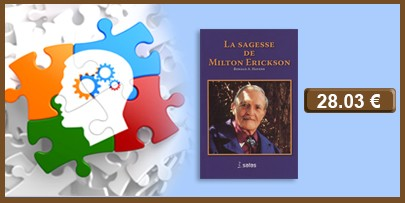 La sagesse de Milton Erickson