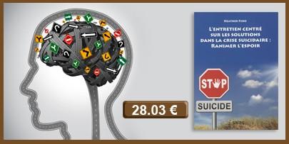 L'ENTRETIEN CENTRÉ SUR LES SOLUTIONS DANS LA CRISE SUICIDAIRE